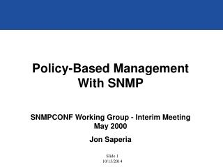 Policy-Based Management With SNMP