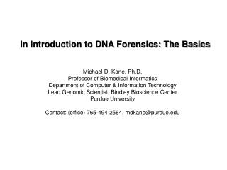 In Introduction to DNA Forensics: The Basics