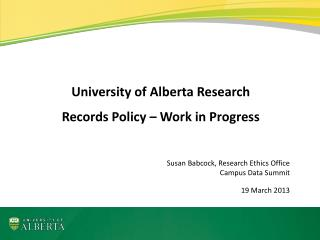 University of Alberta Research Records Policy – Work in Progress