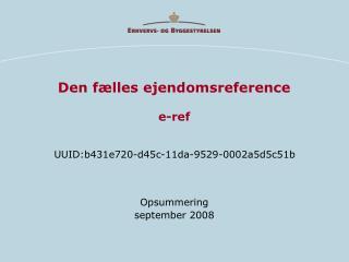 Den fælles ejendomsreference e-ref