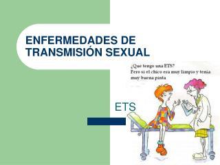 ENFERMEDADES DE TRANSMISI�N SEXUAL