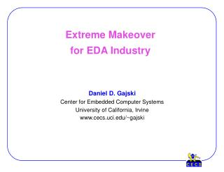 Extreme Makeover for EDA Industry