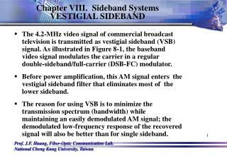 Chapter VIII.  Sideband Systems  VESTIGIAL SIDEBAND