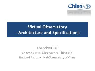 Virtual  Observatory --Architecture and Specifications