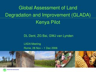 Global Assessment of Land Degradation and Improvement (GLADA)  Kenya Pilot