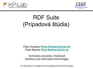 RDF Suite  (Prípadová štúdia)