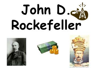 a biography of john d rockefeller an american robber baron John d rockefeller as a robber baron - john d rockefeller as a robber baron a robber baron was someone who employed any means necessary to enrich themselves at the expense of their competitors.