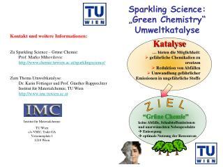 "Sparkling Science:  ""Green Chemistry"" Umweltkatalyse"