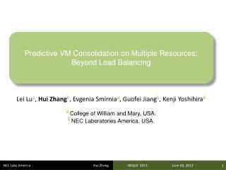 Predictive VM Consolidation on Multiple Resources: Beyond Load Balancing