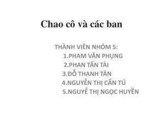 Chao  c� v� c�c  ban
