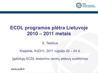 ECDL programos plėtra Lietuvoje 2010 – 2011 metais