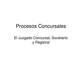 Procesos Concursales