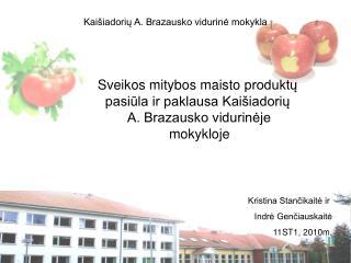 Kaišiadorių A. Brazausko vidurinė mokykla