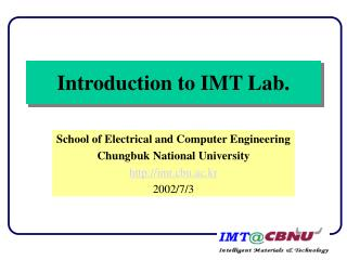 Introduction to IMT Lab.