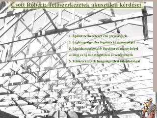 Csott Róbert: Tetőszerkezetek akusztikai kérdései