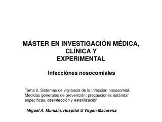 MÁSTER EN INVESTIGACIÓN MÉDICA, CLÍNICA Y  EXPERIMENTAL