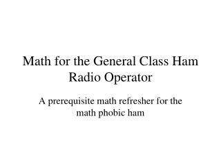 Math for the General Class Ham Radio Operator
