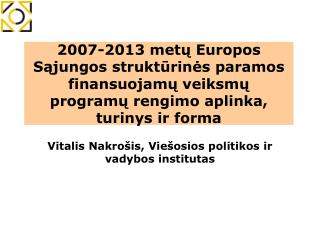 Vitalis Nakrošis, Viešosios politikos ir vadybos institutas