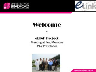 Welcome to eLINK  Project Meeting at Fez, Morocco 19-21 st  October