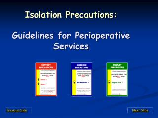 Isolation Precautions: Guidelines for Perioperative Services