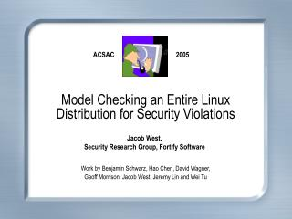 Model Checking an Entire Linux Distribution for Security Violations
