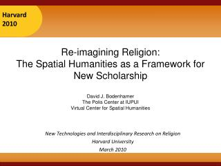 New Technologies and Interdisciplinary Research on Religion  Harvard University March 2010