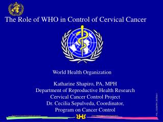 The Role of WHO in Control of Cervical Cancer