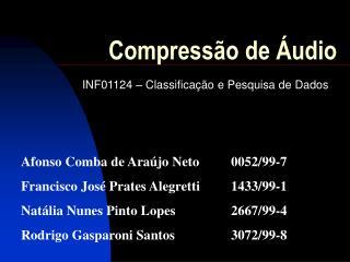 Compress�o de �udio