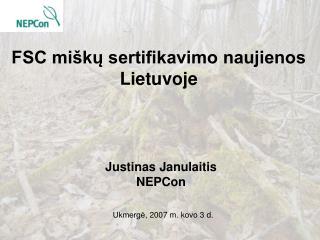FSC miškų sertifikavimo naujienos Lietuvoje