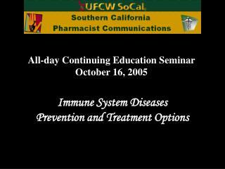 All-day Continuing Education Seminar October 16, 2005