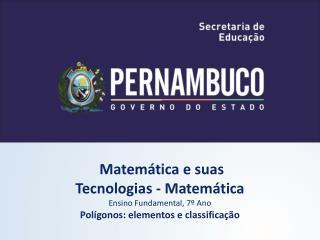 Matemática e suas  Tecnologias - Matemática Ensino Fundamental, 7º Ano