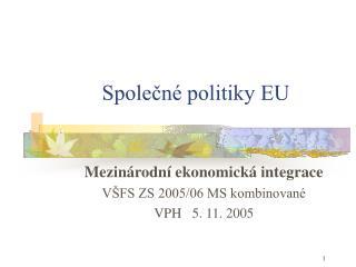 Společné politiky EU