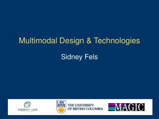 Multimodal Design & Technologies