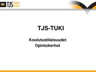TJS-TUKI