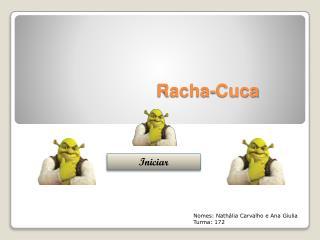 Racha-Cuca