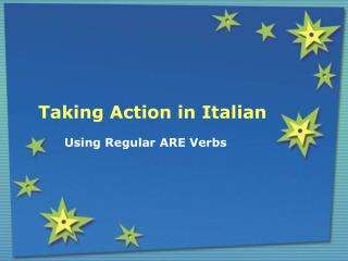 Taking Action in Italian