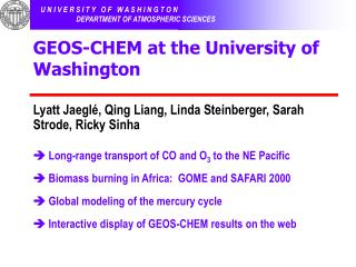 GEOS-CHEM at the University of Washington