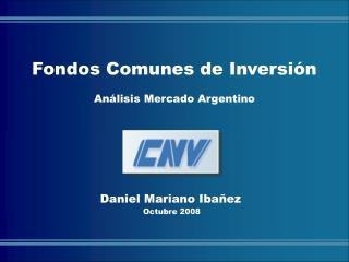 Daniel Mariano Ibañez  Octubre 2008