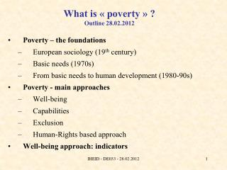 What is «poverty» ? Outline 28.02.2012