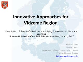 Innovative Approaches for Vidzeme Region