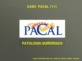 CASO  PACAL 1111