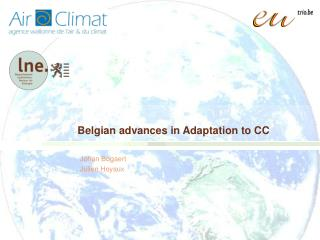 Belgian advances in Adaptation to CC