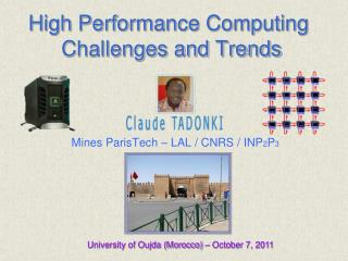 High Performance Computing  Challenges and Trends