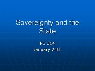 Sovereignty and the State