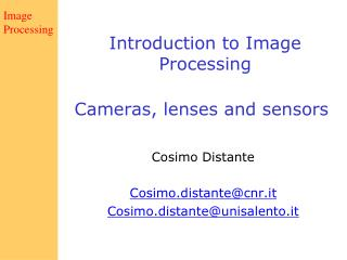 Cameras, lenses and sensors