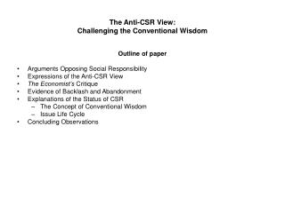 The Anti-CSR View:  Challenging the Conventional Wisdom