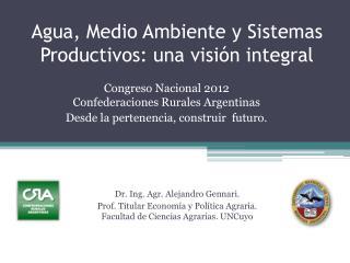 Agua, Medio Ambiente y Sistemas Productivos: una visi�n integral