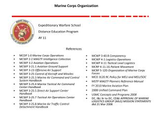 MCDP 1-0  Marine Corps Operations MCWP 2-2  MAGTF Intelligence Collection
