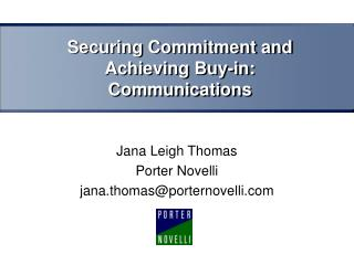 Securing Commitment and Achieving Buy-in: Communications