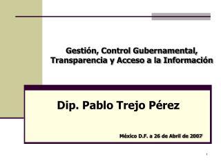 Gesti n, Control Gubernamental, Transparencia y Acceso a la Informaci n